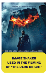 Image Shaker used in The Dark Knight